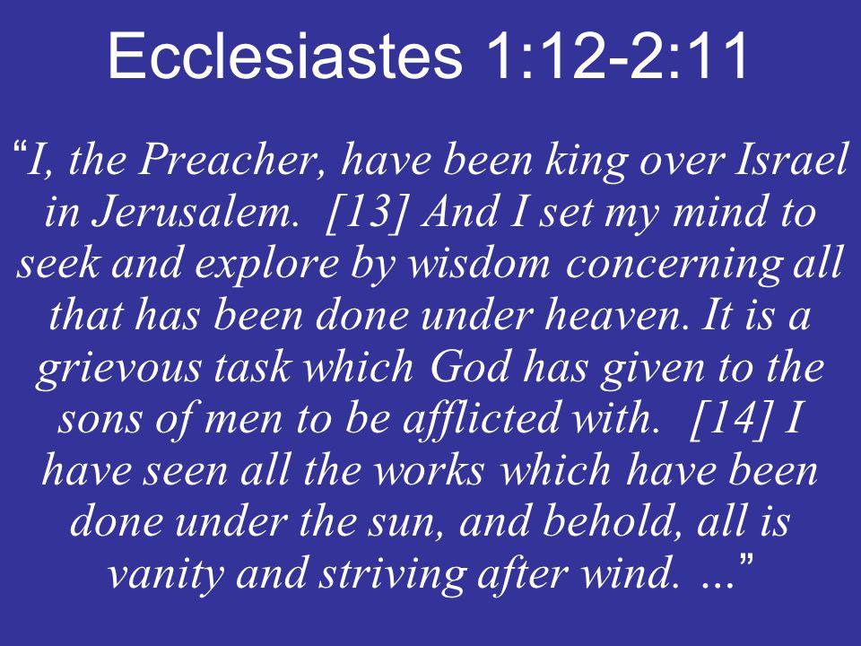 Ecclesiastes 1:12-2:11
