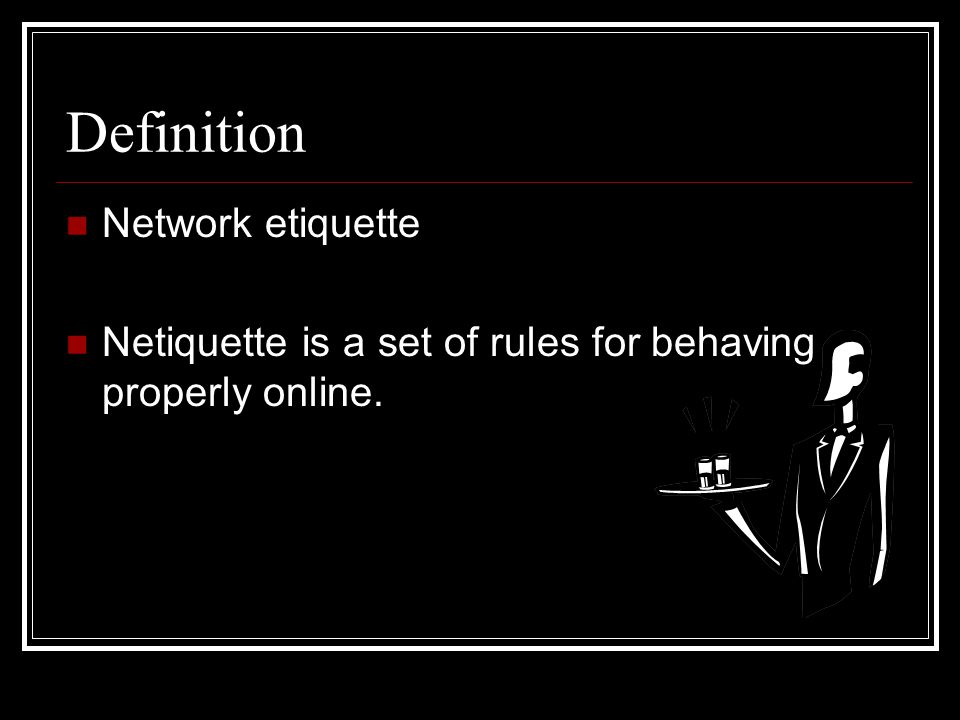 Definition Network etiquette