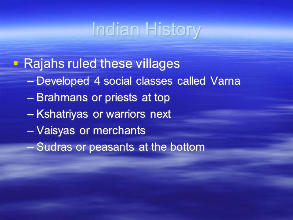 Indian History Rajahs ruled these villages