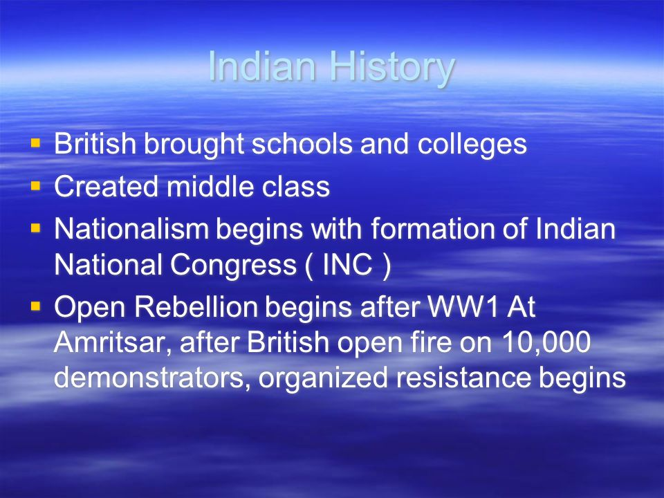 Indian History British brought schools and colleges