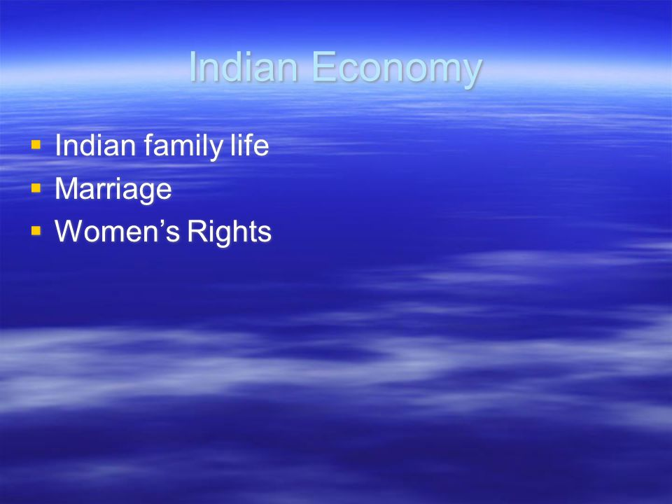 Indian Economy Indian family life Marriage Women's Rights