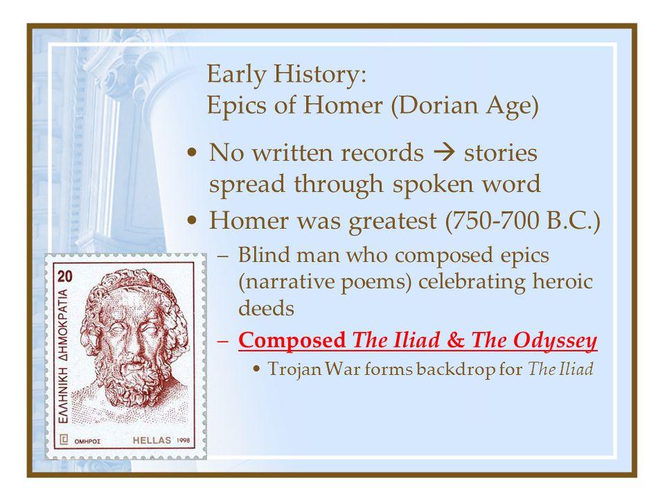 Early History: Epics of Homer (Dorian Age)