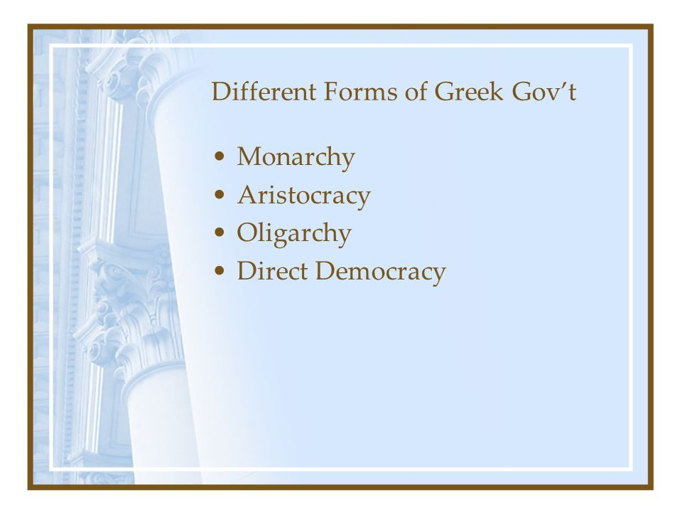 Different Forms of Greek Gov't