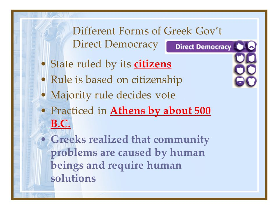 Different Forms of Greek Gov't Direct Democracy