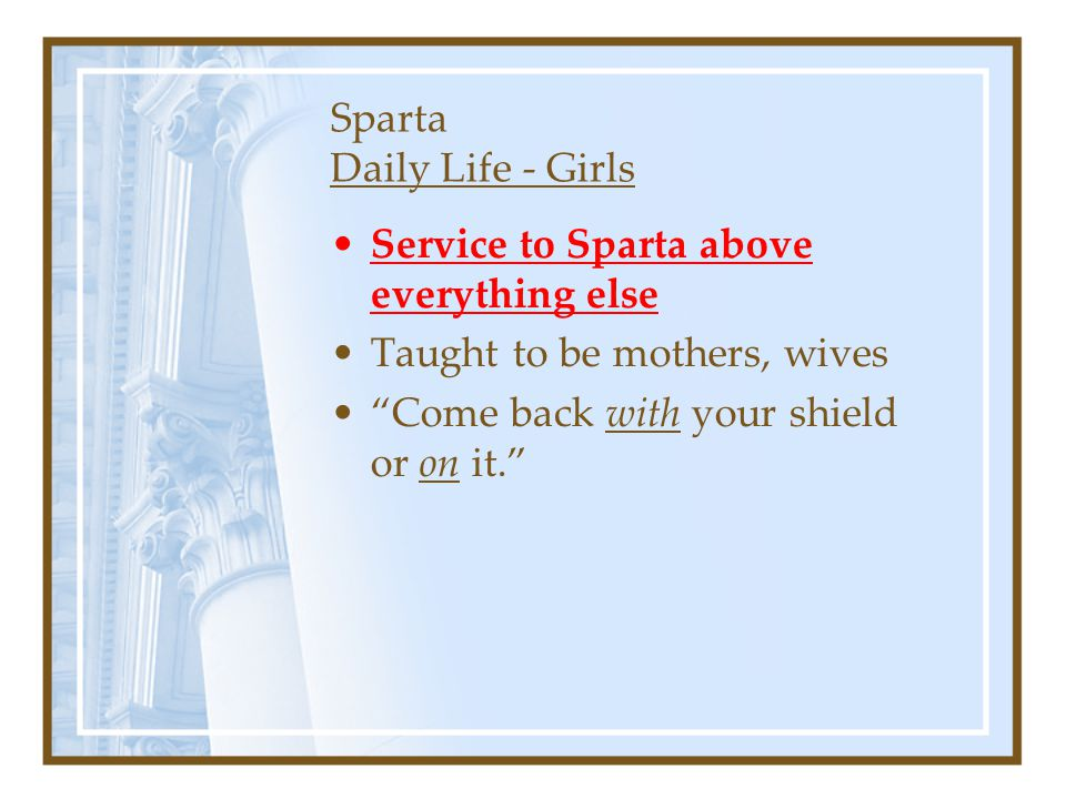 Sparta Daily Life - Girls