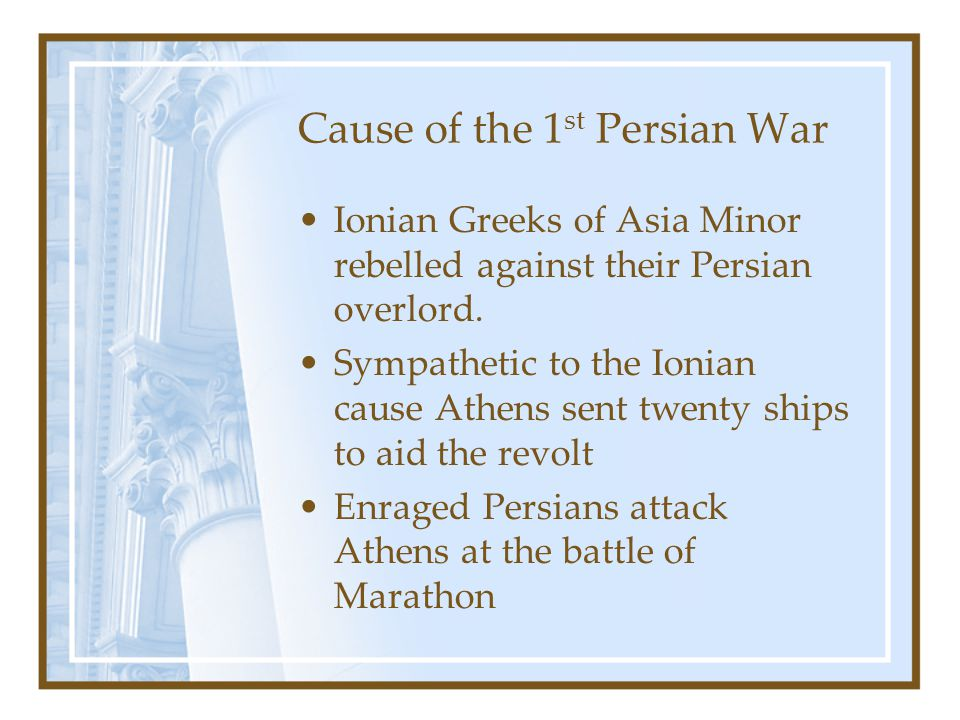 Cause of the 1st Persian War