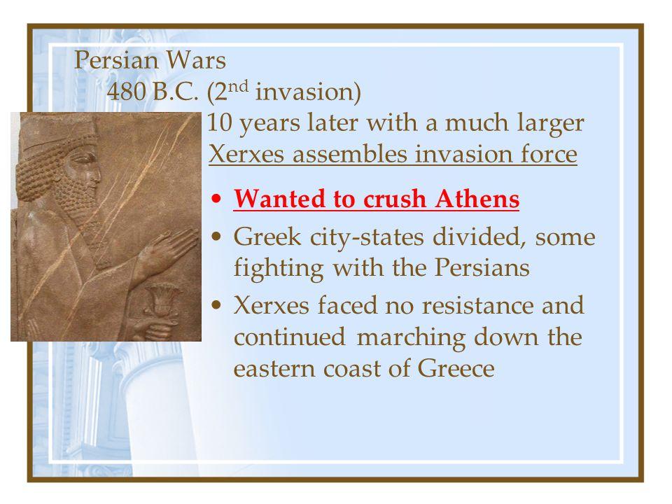 Persian Wars 480 B. C. (2nd invasion)