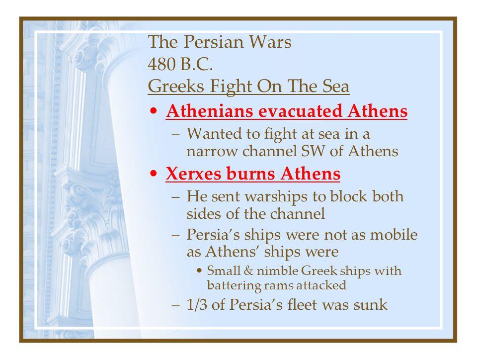 The Persian Wars 480 B.C. Greeks Fight On The Sea