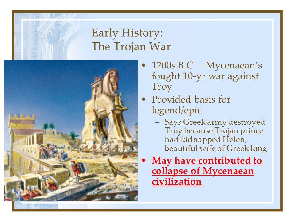 Early History: The Trojan War