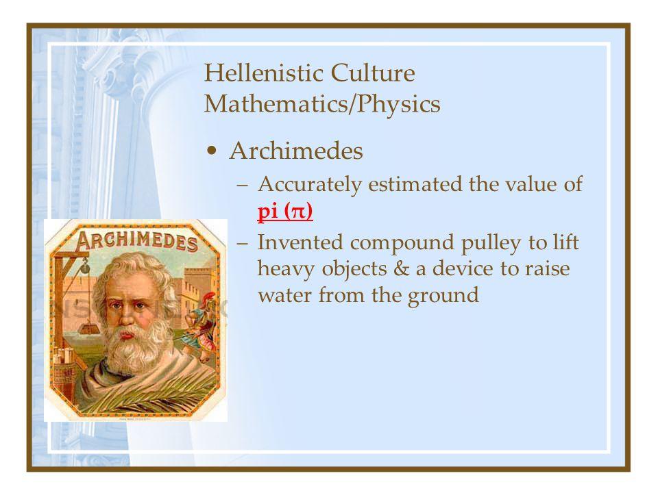 Hellenistic Culture Mathematics/Physics