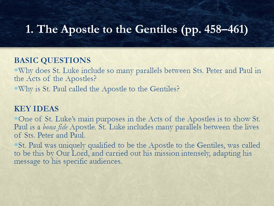 1. The Apostle to the Gentiles (pp. 458–461)