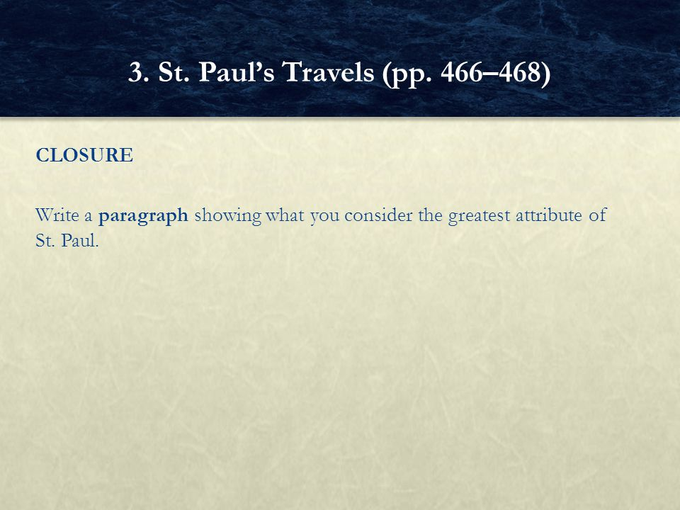 3. St. Paul's Travels (pp. 466–468)