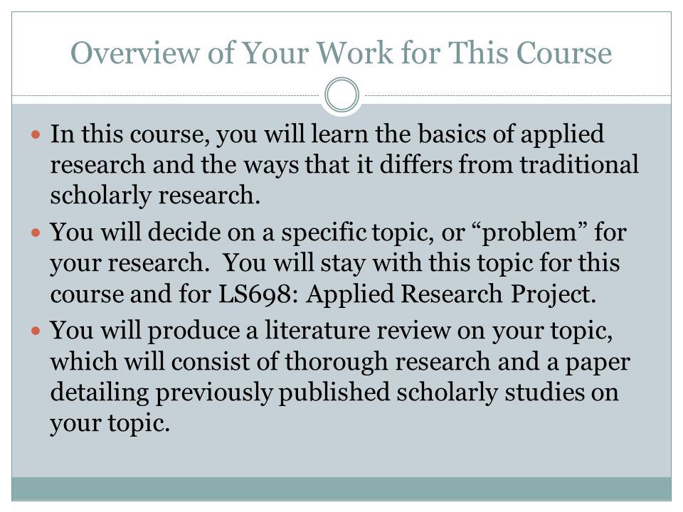 Overview of Your Work for This Course