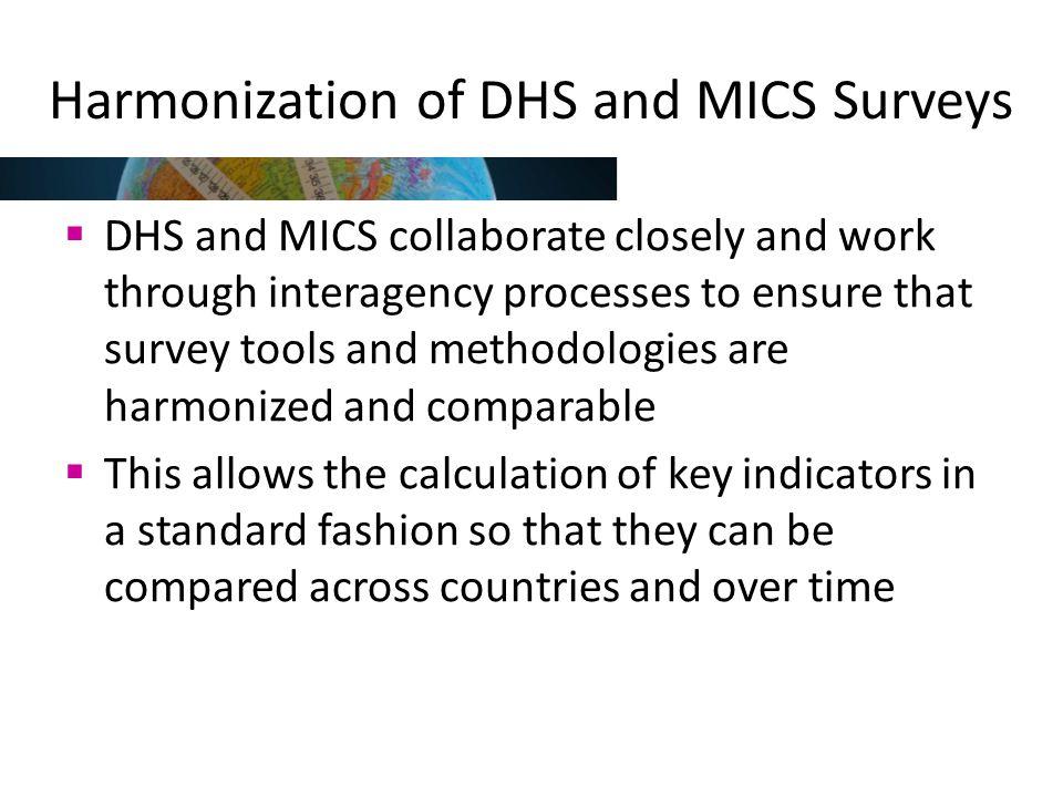 Harmonization of DHS and MICS Surveys