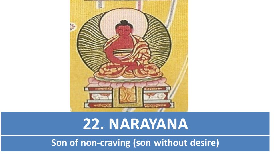 Son of non-craving (son without desire)