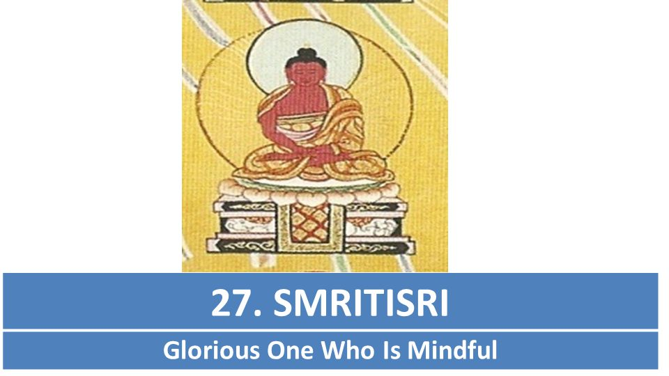 Glorious One Who Is Mindful