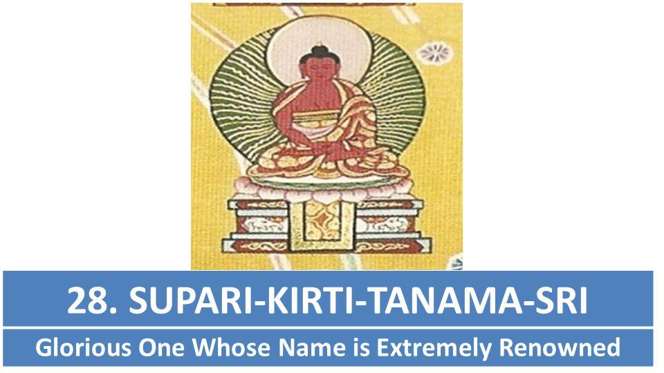 28. SUPARI-KIRTI-TANAMA-SRI