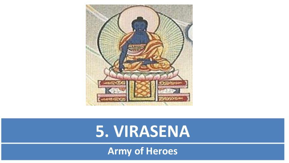 5. VIRASENA Army of Heroes