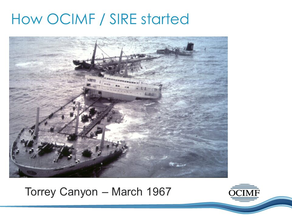 How OCIMF / SIRE started
