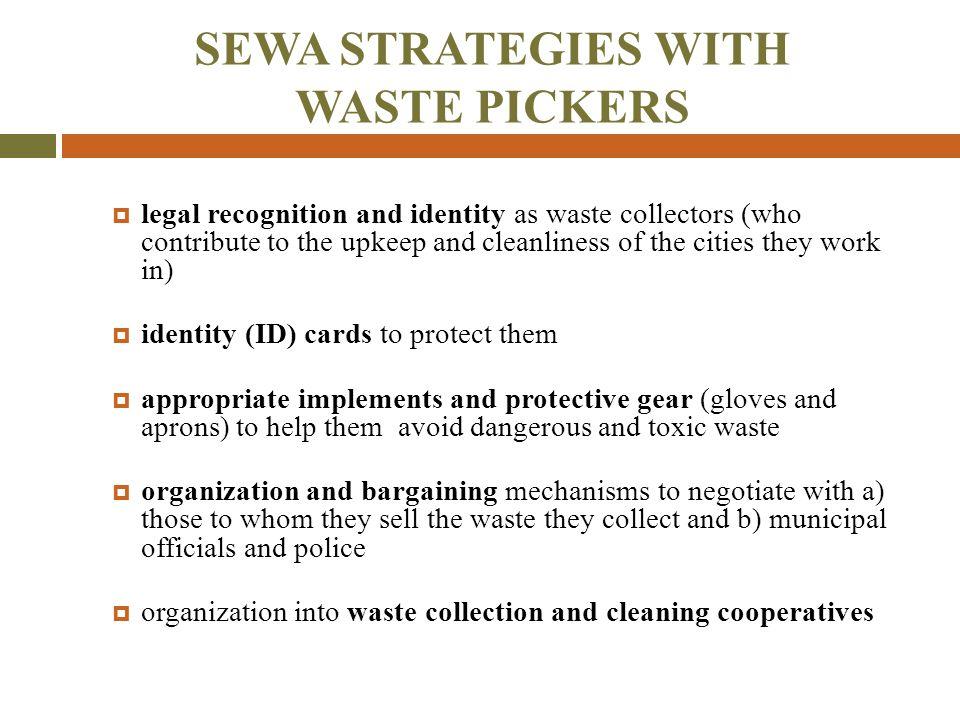 SEWA STRATEGIES WITH WASTE PICKERS