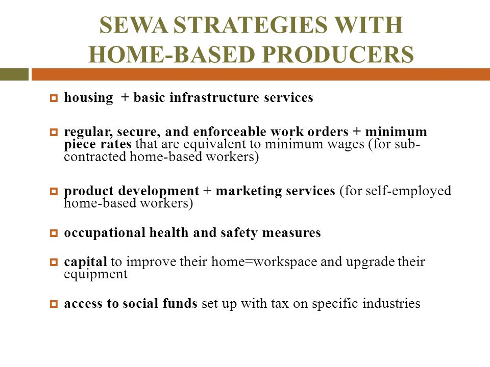 SEWA STRATEGIES WITH HOME-BASED PRODUCERS