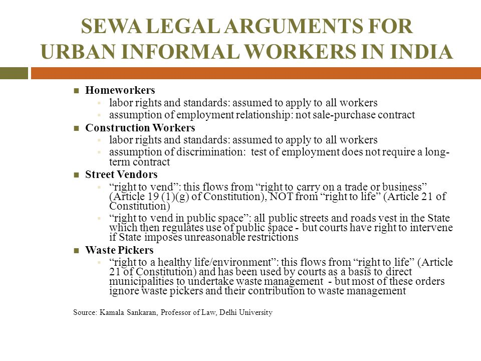 SEWA LEGAL ARGUMENTS FOR URBAN INFORMAL WORKERS IN INDIA