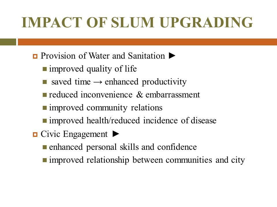 IMPACT OF SLUM UPGRADING