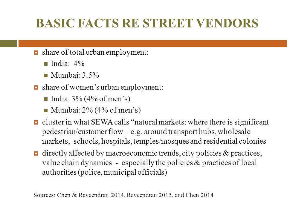 BASIC FACTS RE STREET VENDORS
