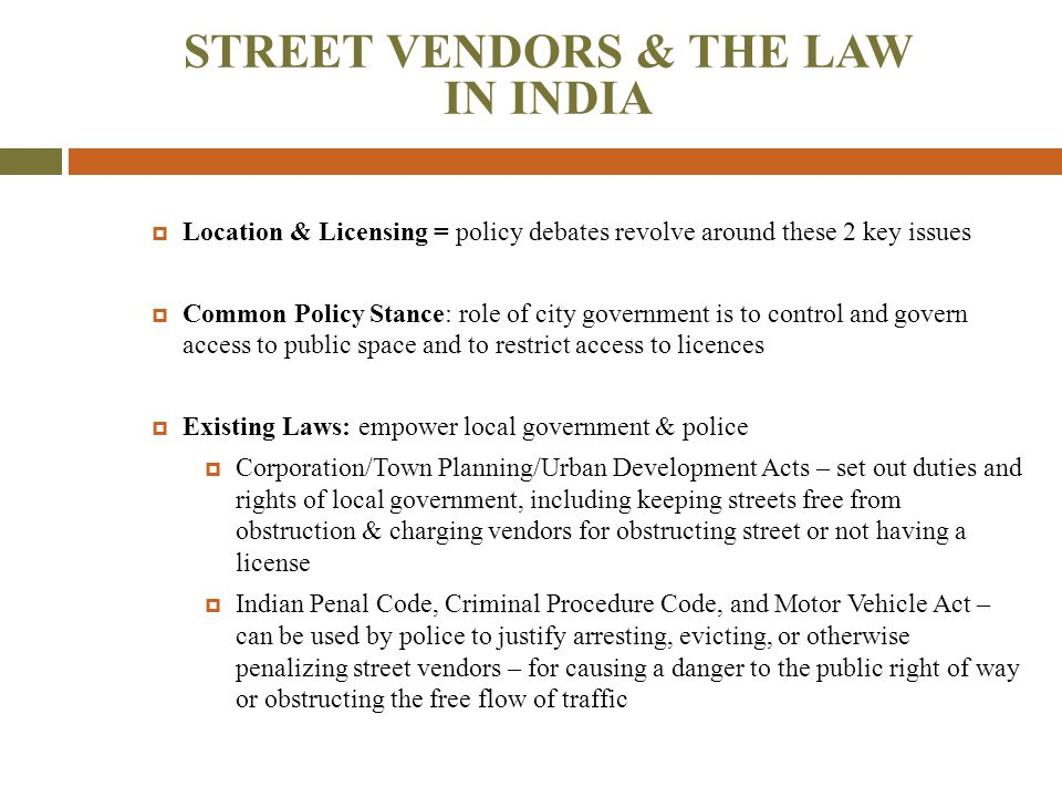 STREET VENDORS & THE LAW