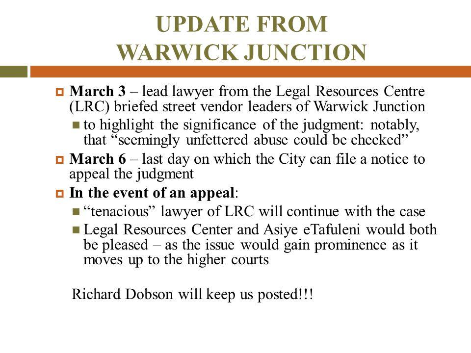 UPDATE FROM WARWICK JUNCTION