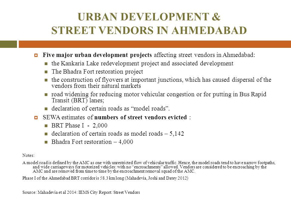 URBAN DEVELOPMENT & STREET VENDORS IN AHMEDABAD