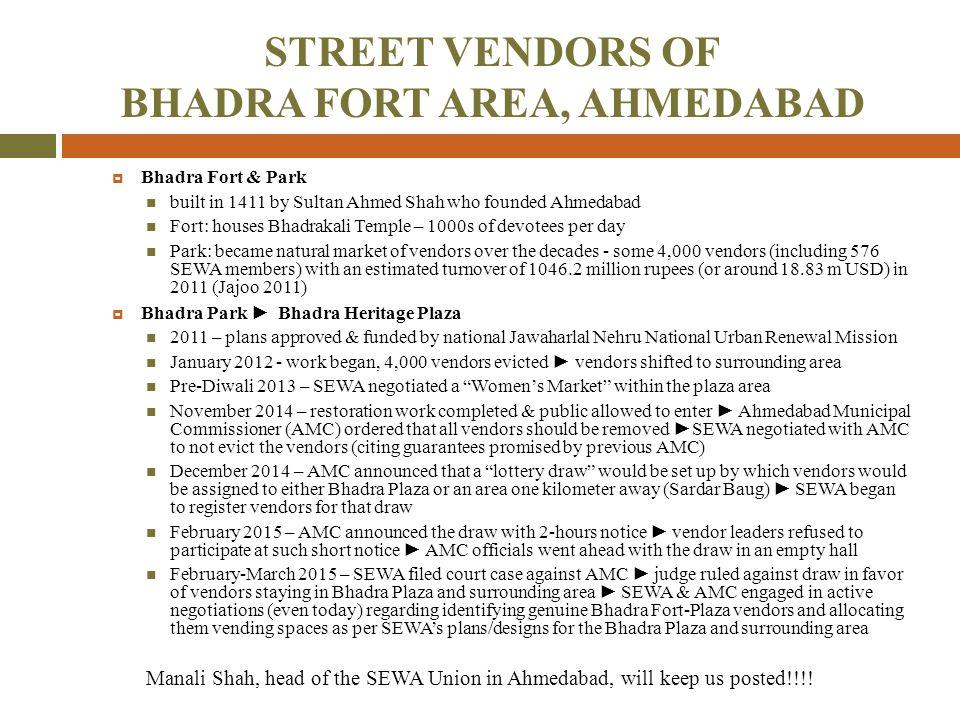 STREET VENDORS OF BHADRA FORT AREA, AHMEDABAD