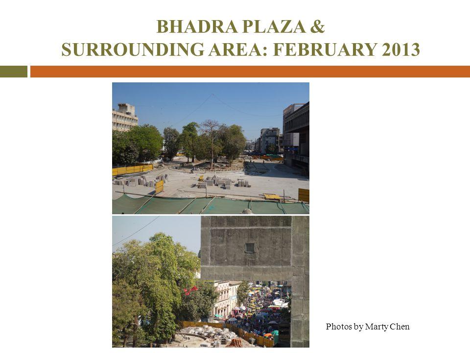 BHADRA PLAZA & SURROUNDING AREA: FEBRUARY 2013