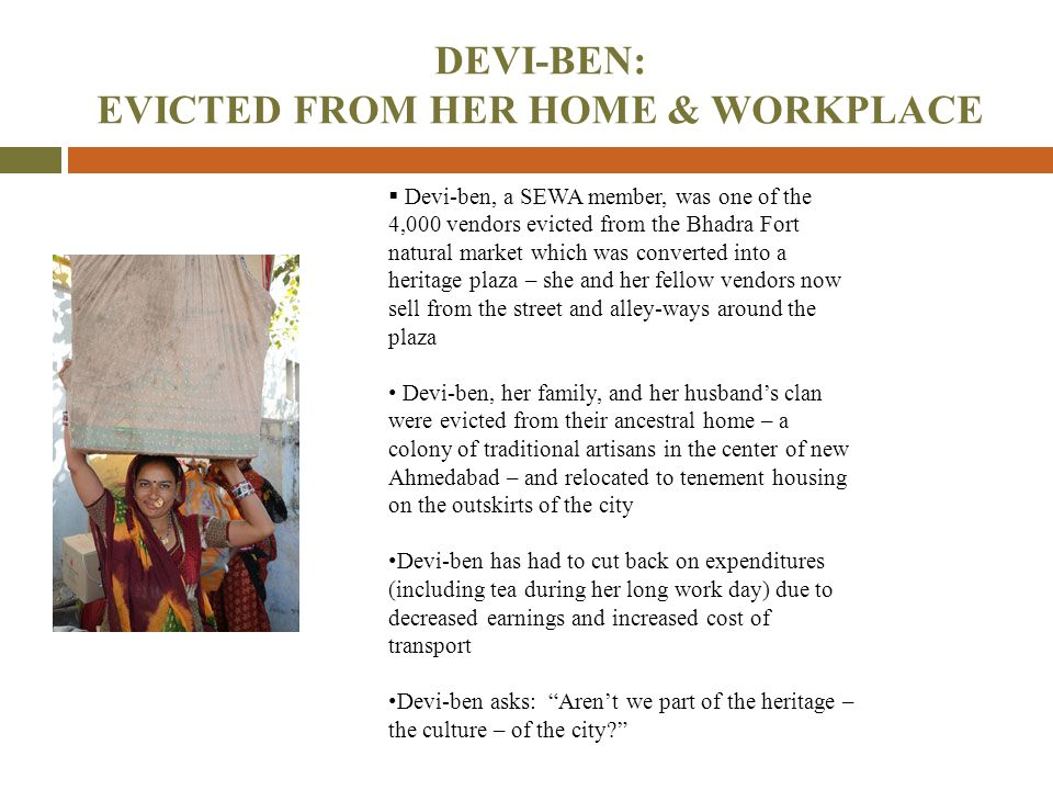 DEVI-BEN: EVICTED FROM HER HOME & WORKPLACE