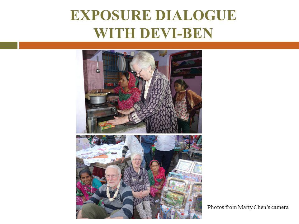 EXPOSURE DIALOGUE WITH DEVI-BEN