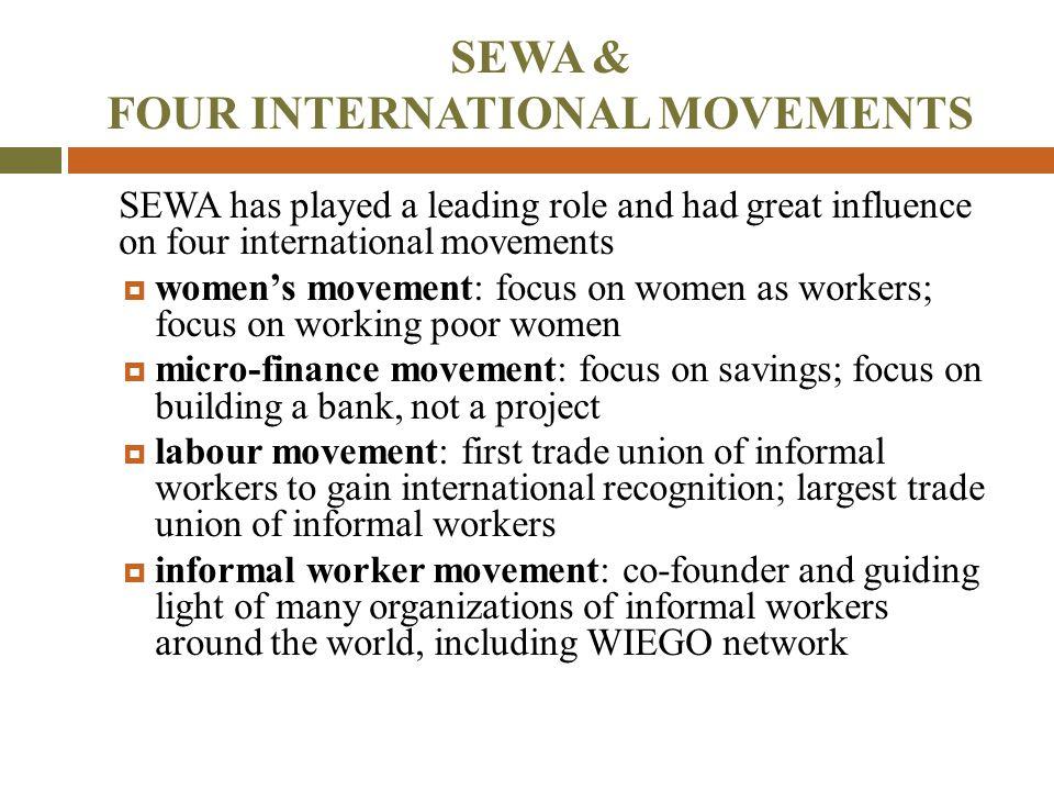 SEWA & FOUR INTERNATIONAL MOVEMENTS
