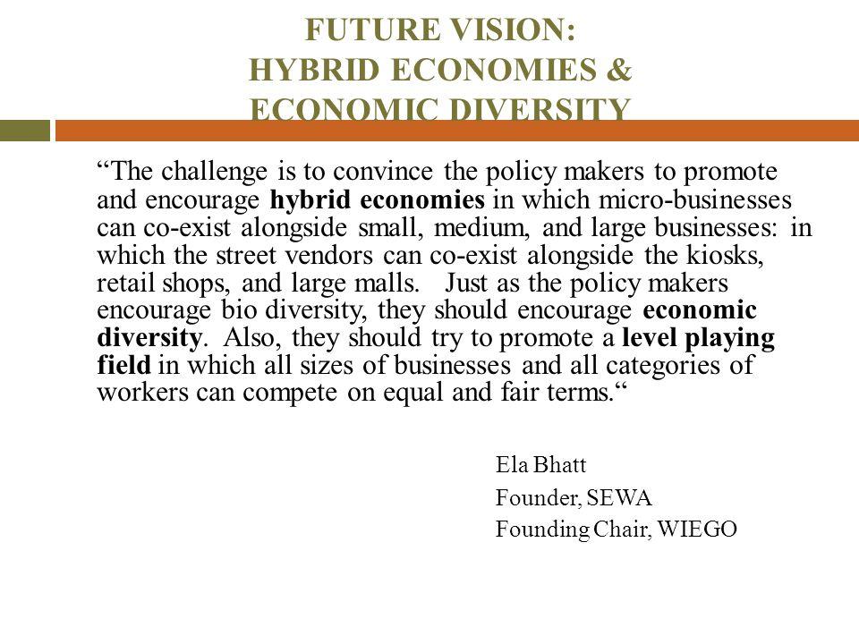 FUTURE VISION: HYBRID ECONOMIES & ECONOMIC DIVERSITY
