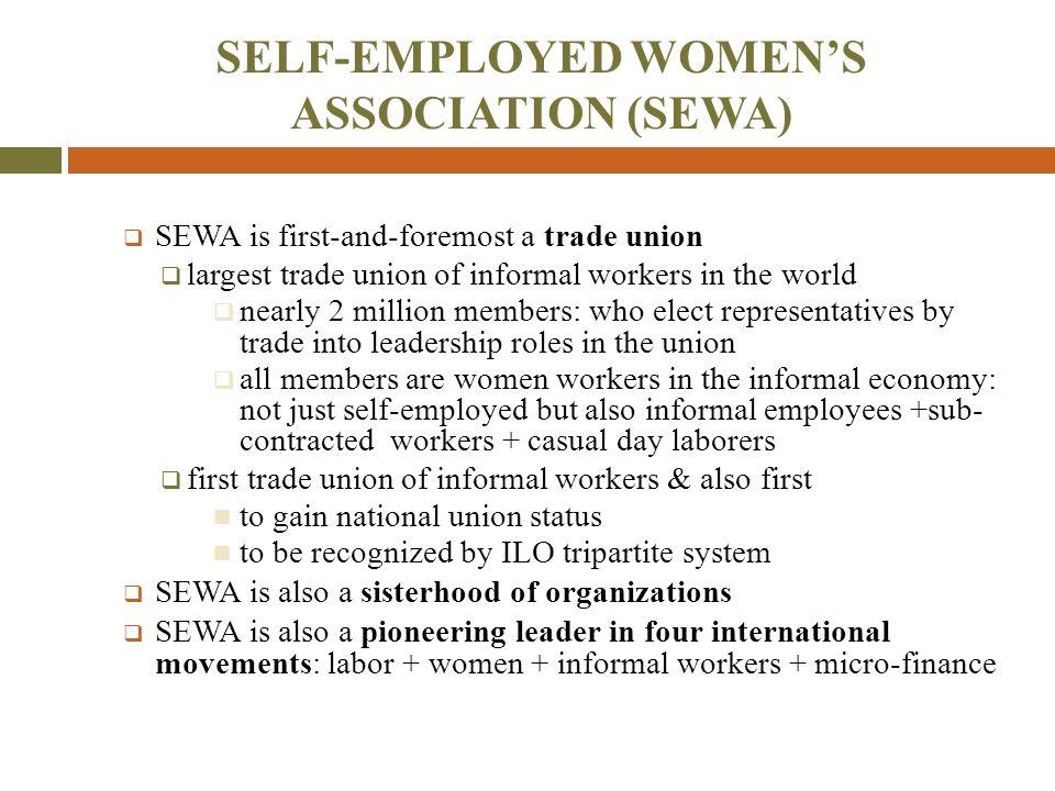 SELF-EMPLOYED WOMEN'S ASSOCIATION (SEWA)