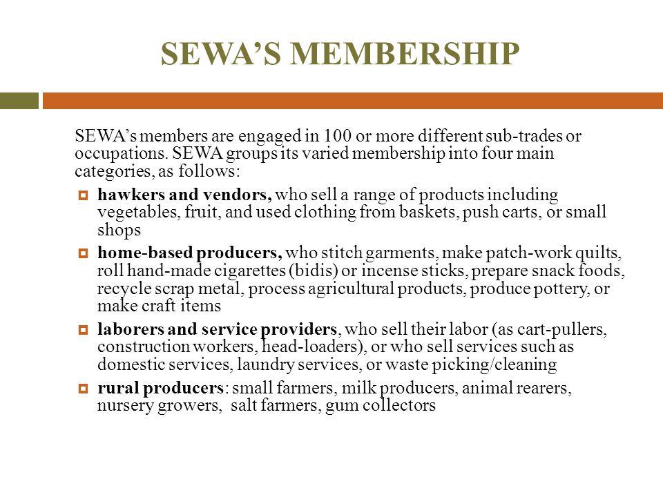 SEWA'S MEMBERSHIP