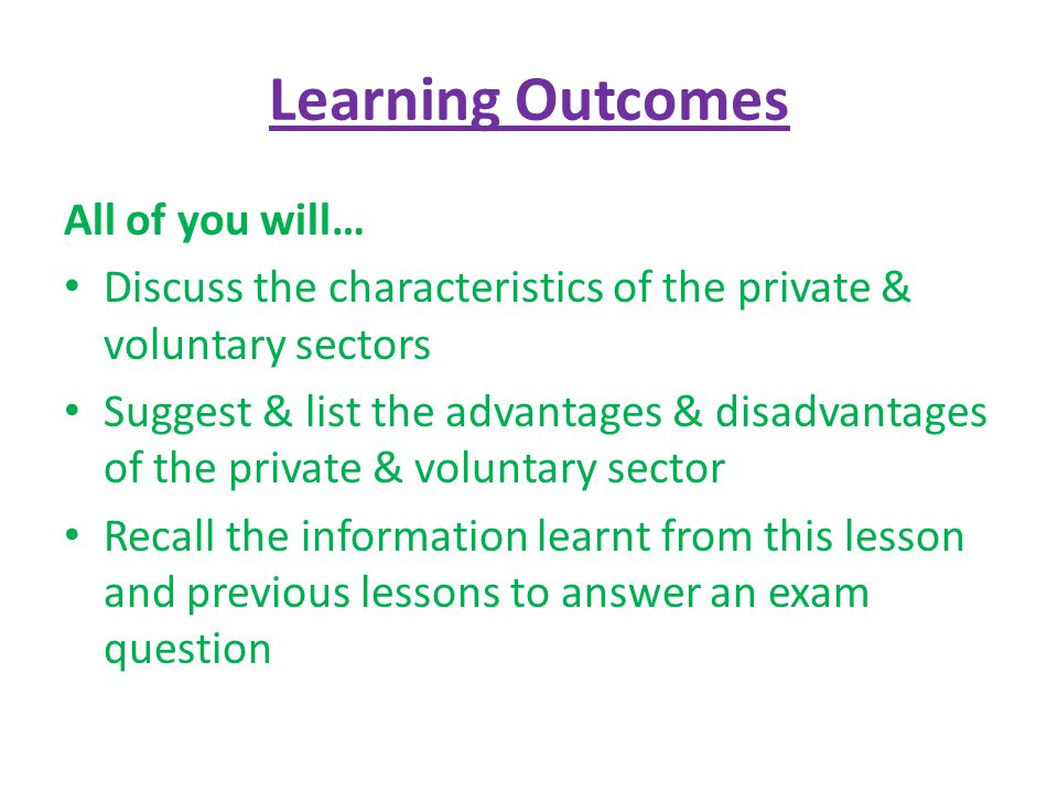 Learning Outcomes All of you will…