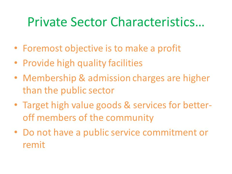 Private Sector Characteristics…