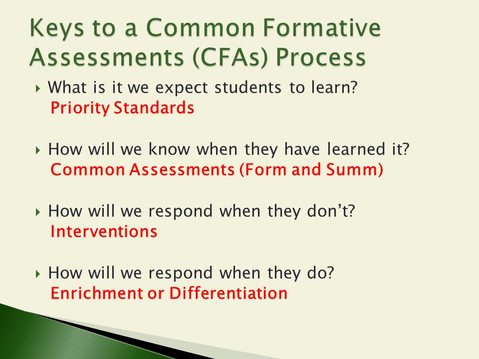 Keys to a Common Formative Assessments (CFAs) Process