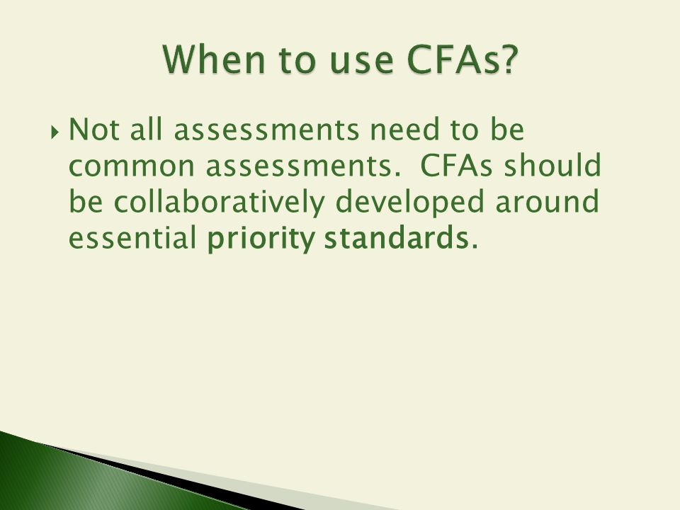 When to use CFAs