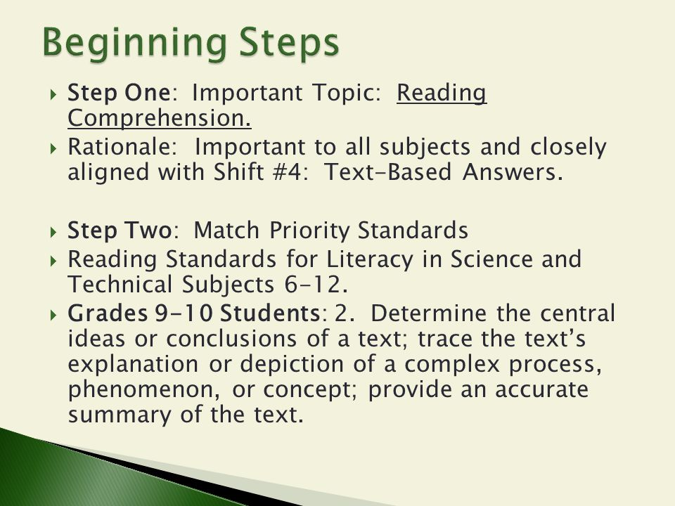 Beginning Steps Step One: Important Topic: Reading Comprehension.