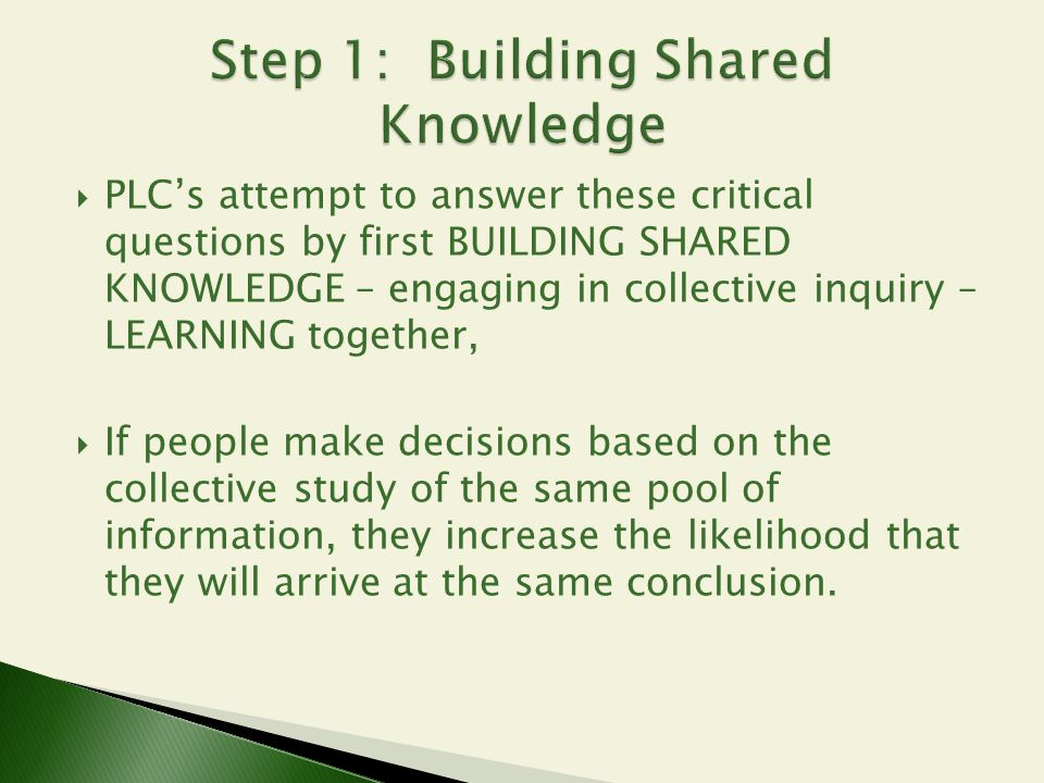 Step 1: Building Shared Knowledge