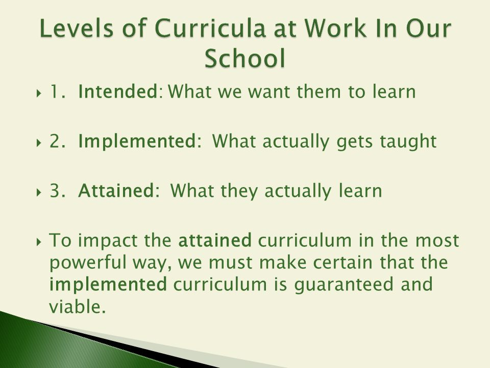 Levels of Curricula at Work In Our School