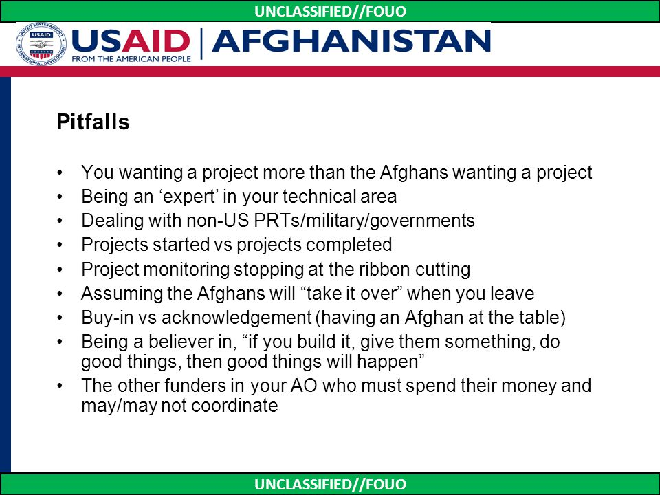 Pitfalls You wanting a project more than the Afghans wanting a project