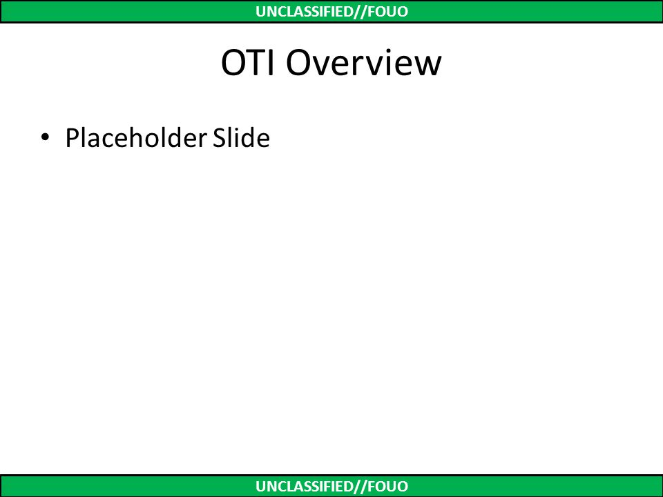 OTI Overview Placeholder Slide