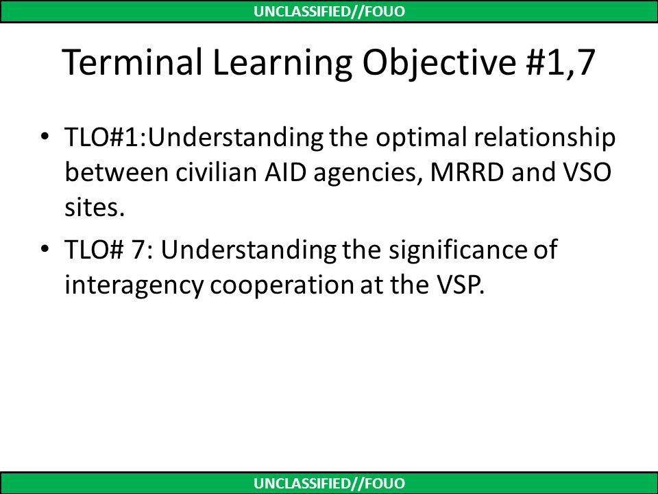 Terminal Learning Objective #1,7