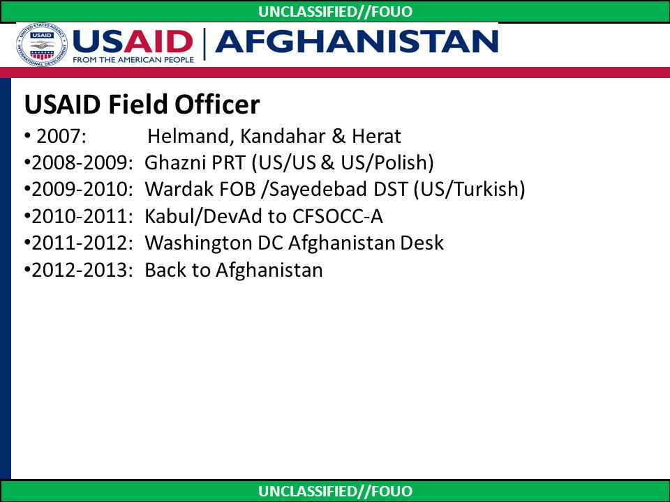 USAID Field Officer 2007: Helmand, Kandahar & Herat